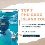 Top 7 Tour In Phu Quoc island, Vietnam