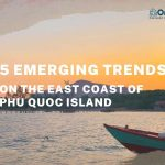 Phu Quoc island 5 Emerging Trends On The East Coast